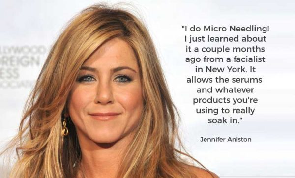 Jennifer Aniston on Micro Needling